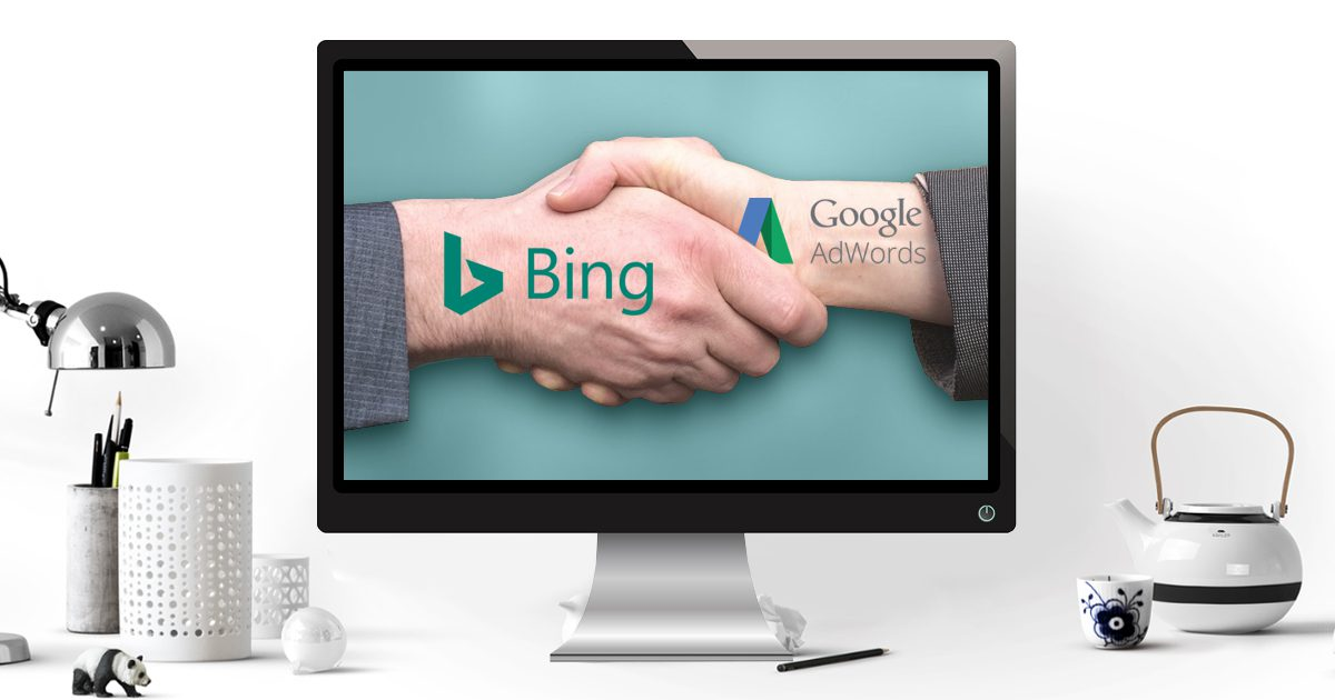 6 Reasons to Utilize Bing Ads Along with Google Adwords