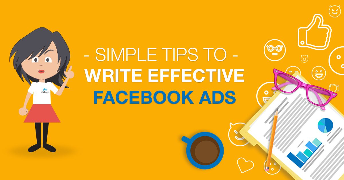 Simple Tips to Write Effective Facebook Ads