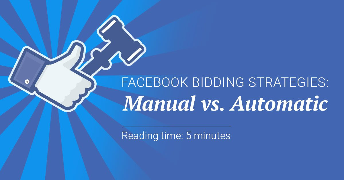 Facebook bidding strategies
