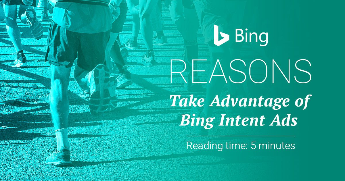 Bing Intent Ads