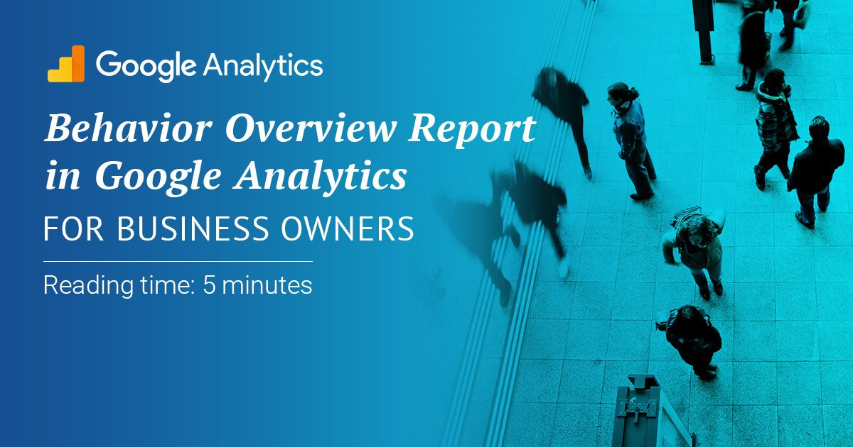 Behavior Overview Report Google Analytics